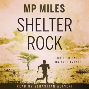 Shelter Rock Audio Book by MP Miles read by Sebastian Abineri